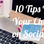 10 tips to keep your child safe on social media