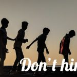 Don't Hinder Them – Be Like Them